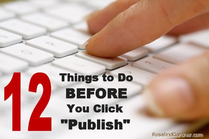 12 things to do before you publish your next blog post.