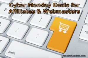 Cyber Monday 2015 Deals for Webmasters & Affiliate Marketers