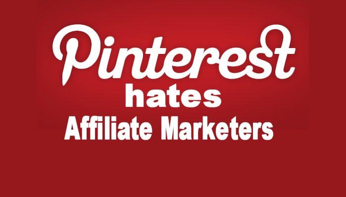 pinterest-hates-affiliate-marketers