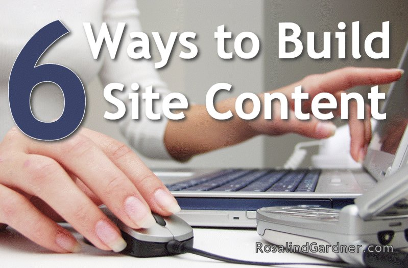 6 Ways to Create Site Content